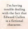 Edward isn't real?