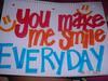 You Make Me Smile EveryDay