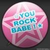 *you rock babe !*